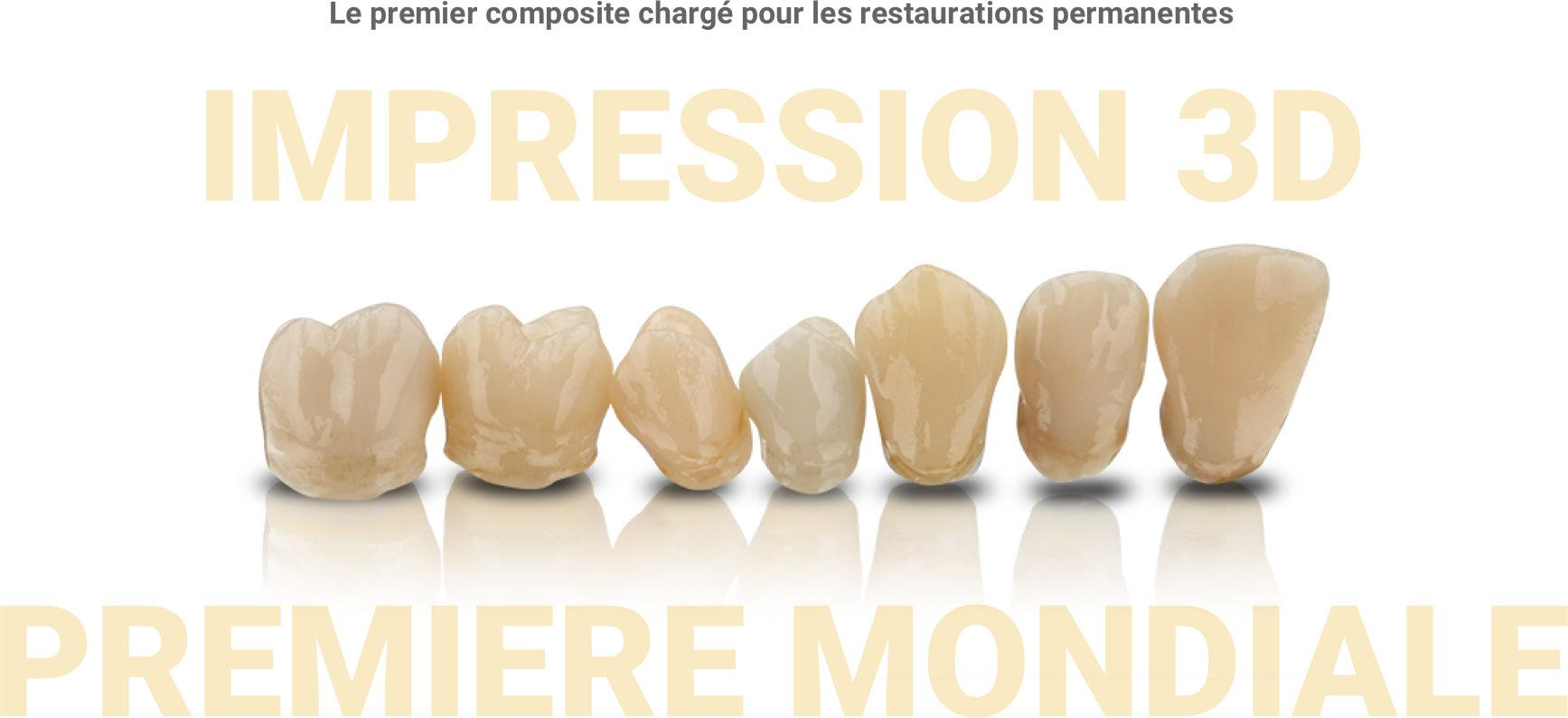 VarseoSmile Crown plus — Le premier composite chargé pour les restaurations permanentes
